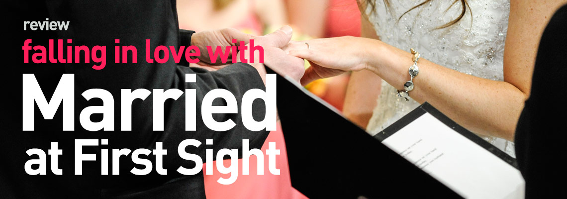 Review: Married at First Sight on FYI