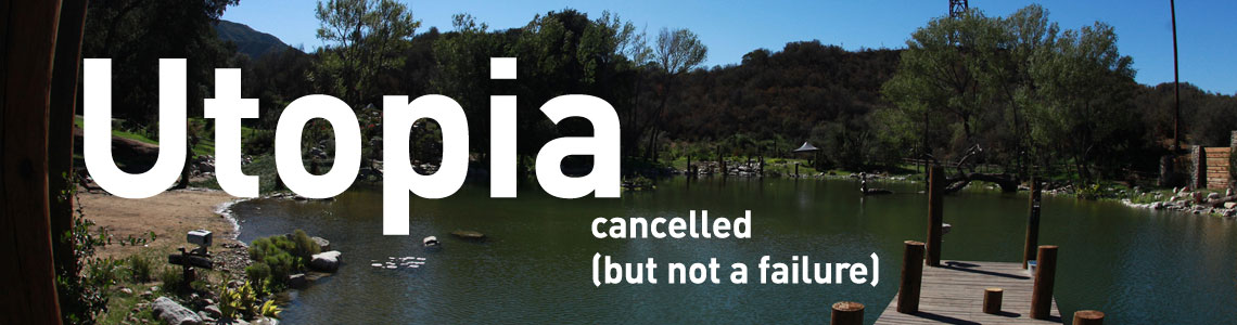 Utopia was cancelled but did not fail