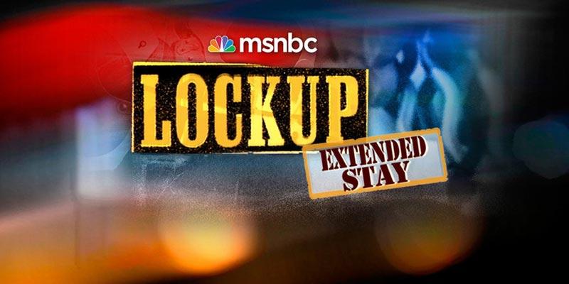 Lockup msnbc behind the scenes