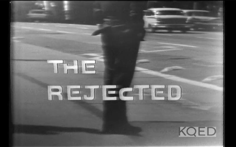The Rejected KQED watch online