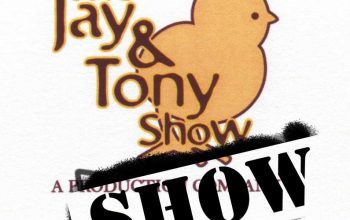 The Jay and Tony Show Show podcast