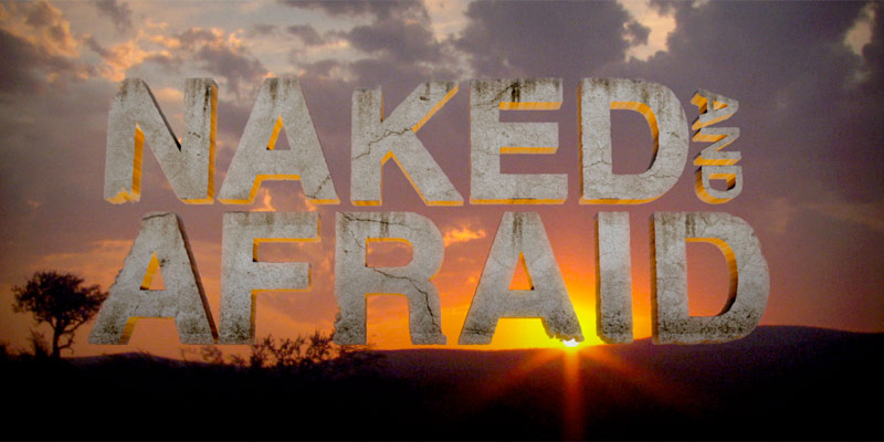 How Naked and Afraid is produced