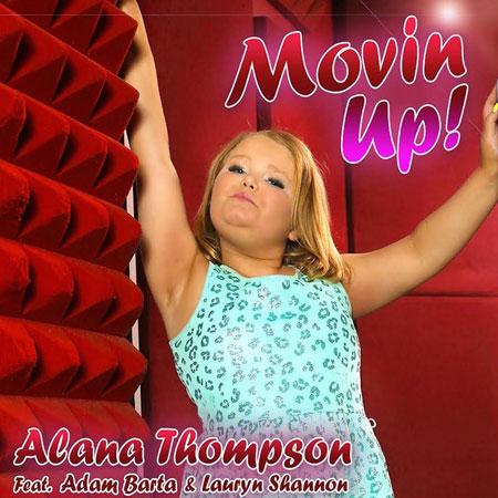 Alana Thompson Movin' Up