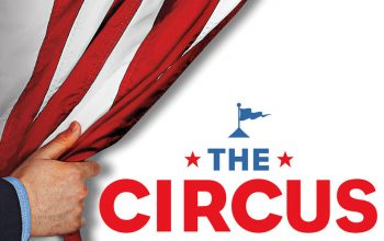 Showtime The Circus: Inside The Greatest Political Show On Earth