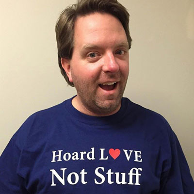 Hoarders, Matt Paxton, Hoard Love Not Stuff t-shirt