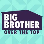 No Big Brother: Over the Top this fall