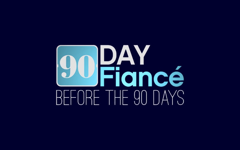 TLC's 90 Day Fiance: Beforeo the 90 Days