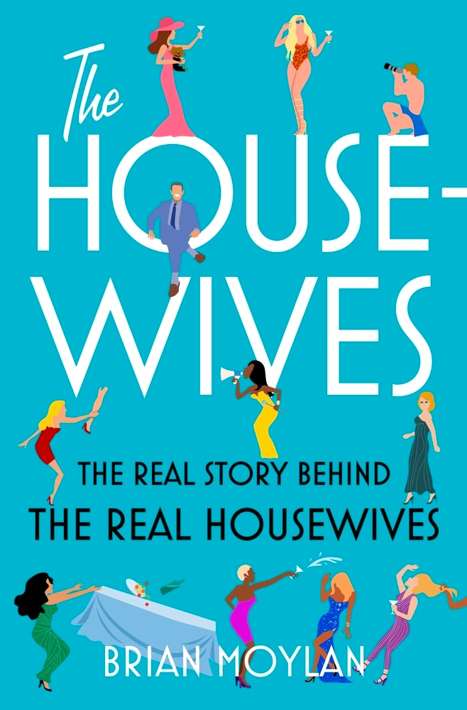The Housewives by Brian Moylan